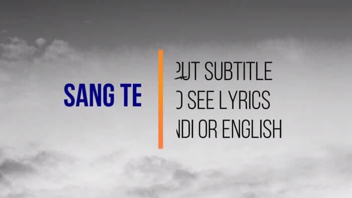 Sang Tere (सांग तेरे) Lyrics & chords