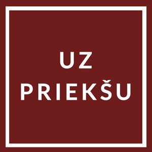 Latvian flag with words Uz Prieksu