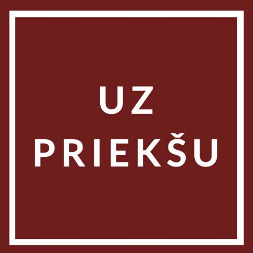 Latvia flag with text Uz Prieksu