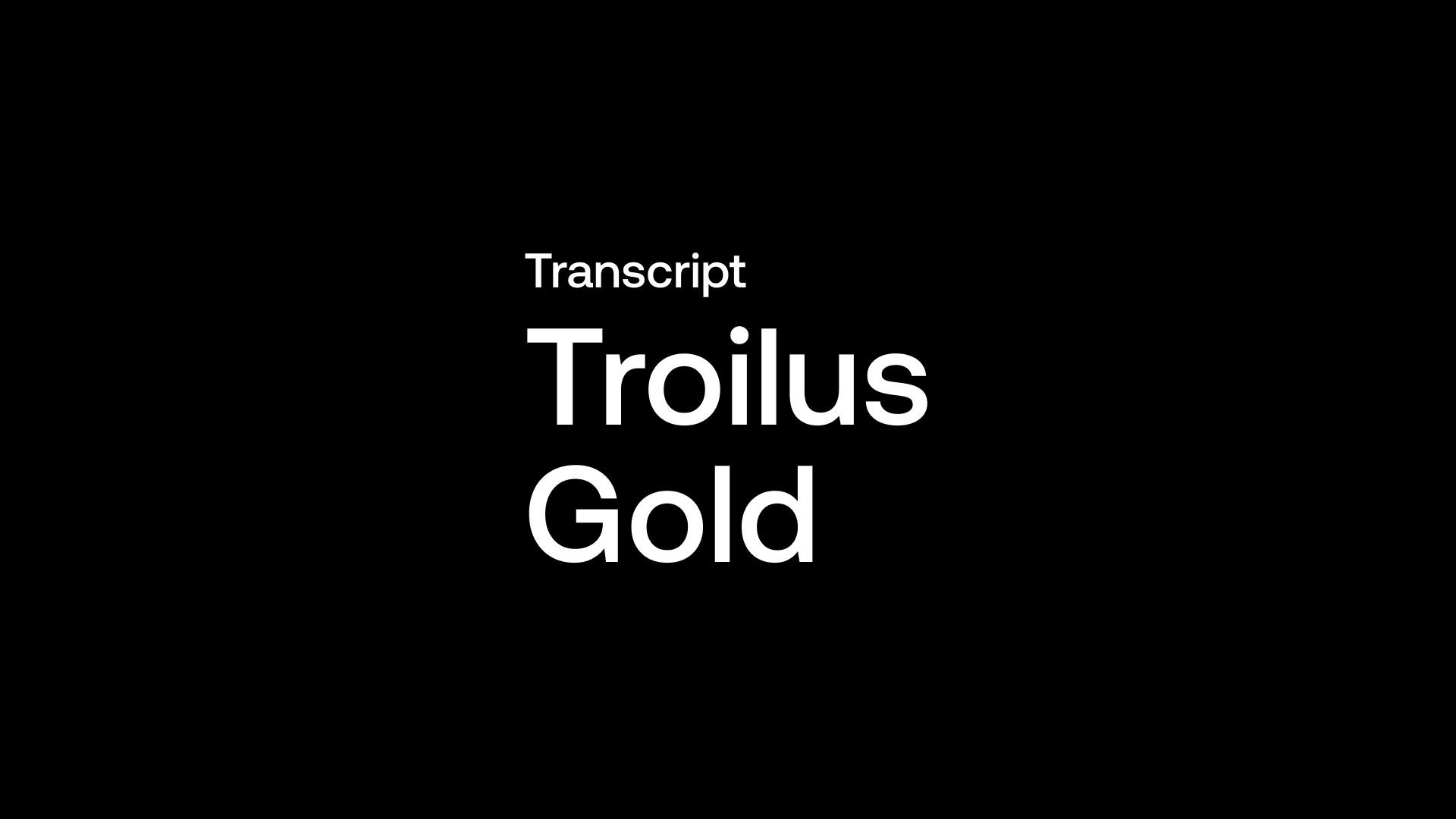Transcript: Troilus Gold (TLG) - Reawakening 6.5Moz Gold & Copper Beast