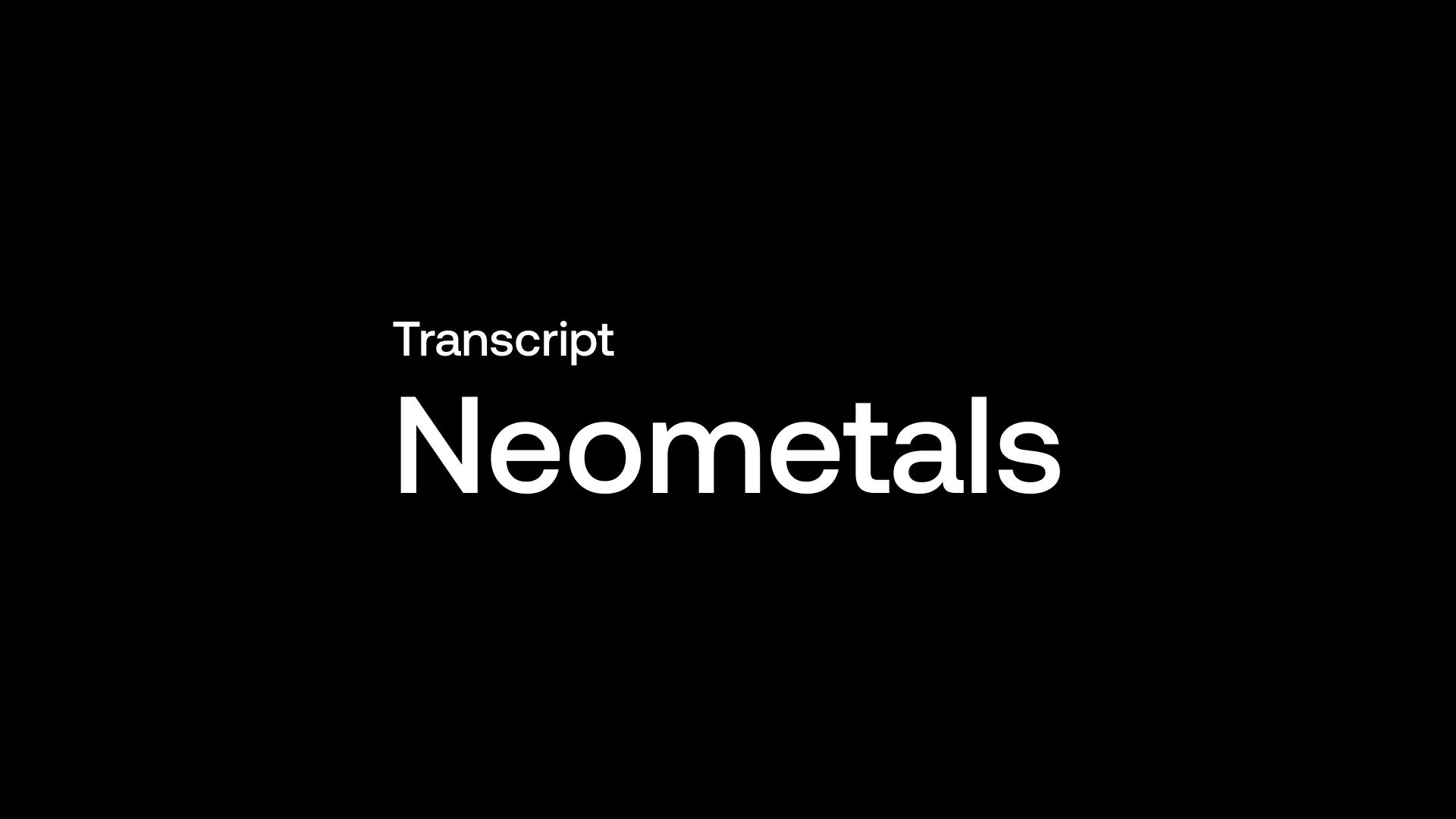 Transcript: Neometals (NMT) - Green Circular Economy Investors