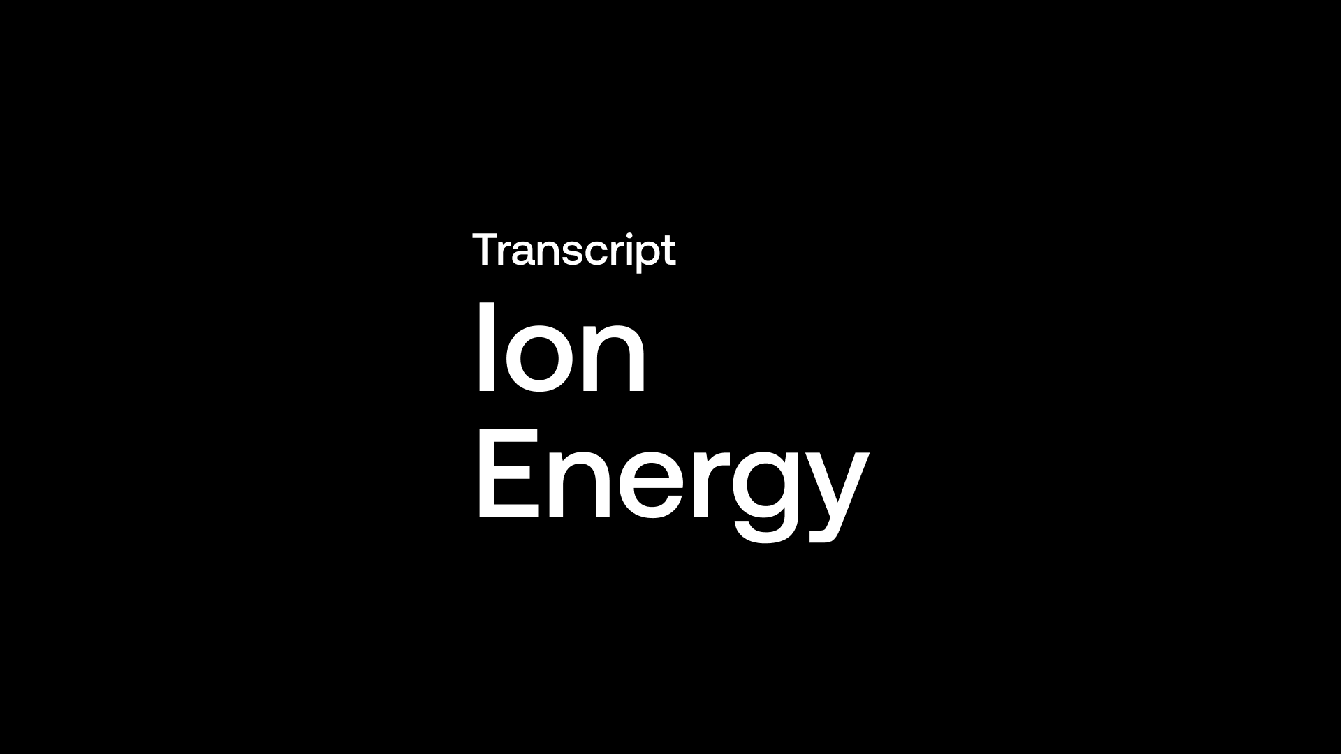 Transcript: ION Energy (ION) - Cash to Drill & $11M of Warrants