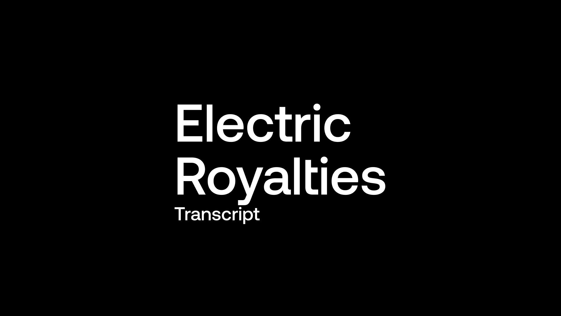 Transcript: Battery Metals - Electric Royalties (ELEC) - Revenue Guidance for 2022