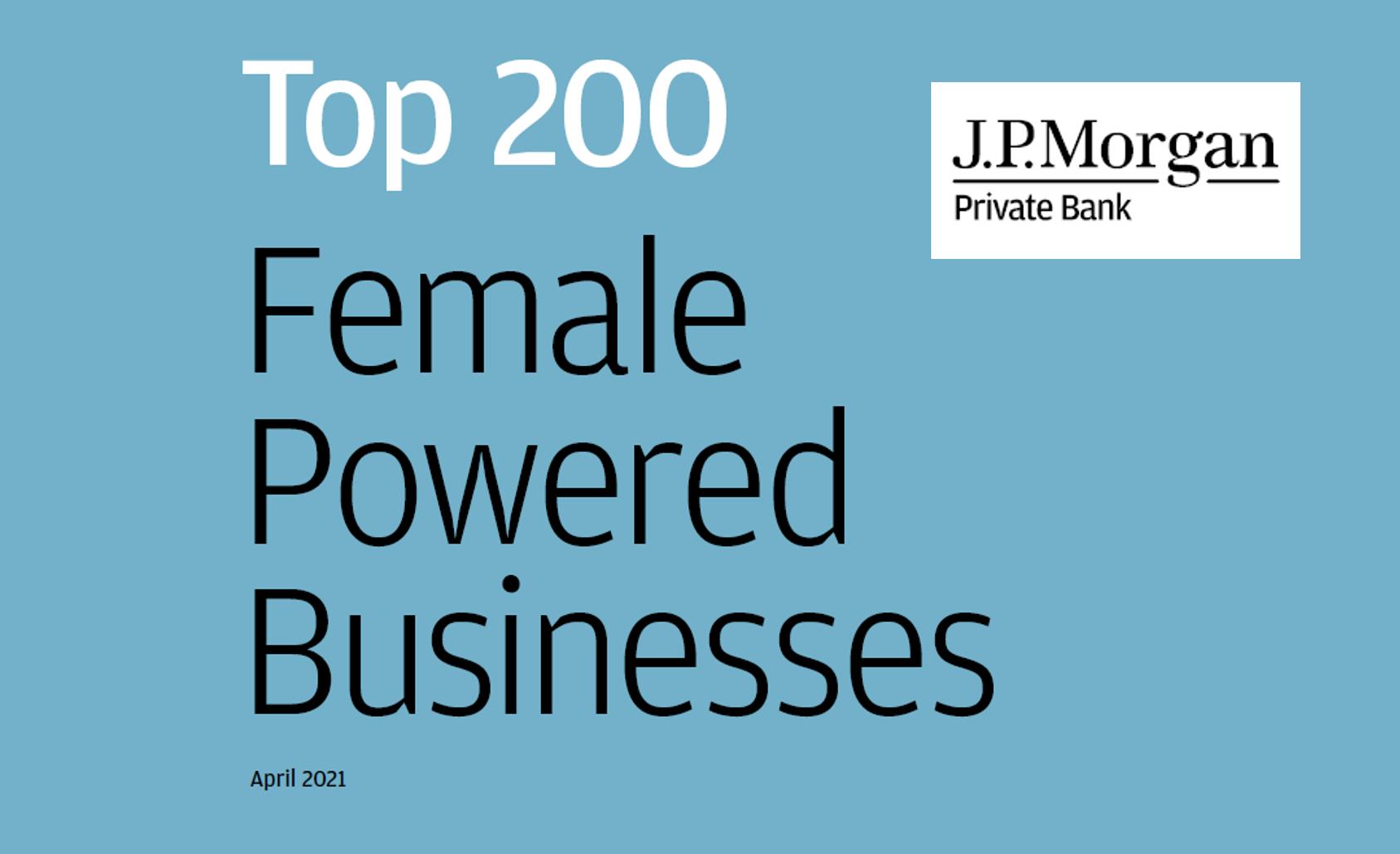 JP Morgan Top 200 Female Powered Businesses