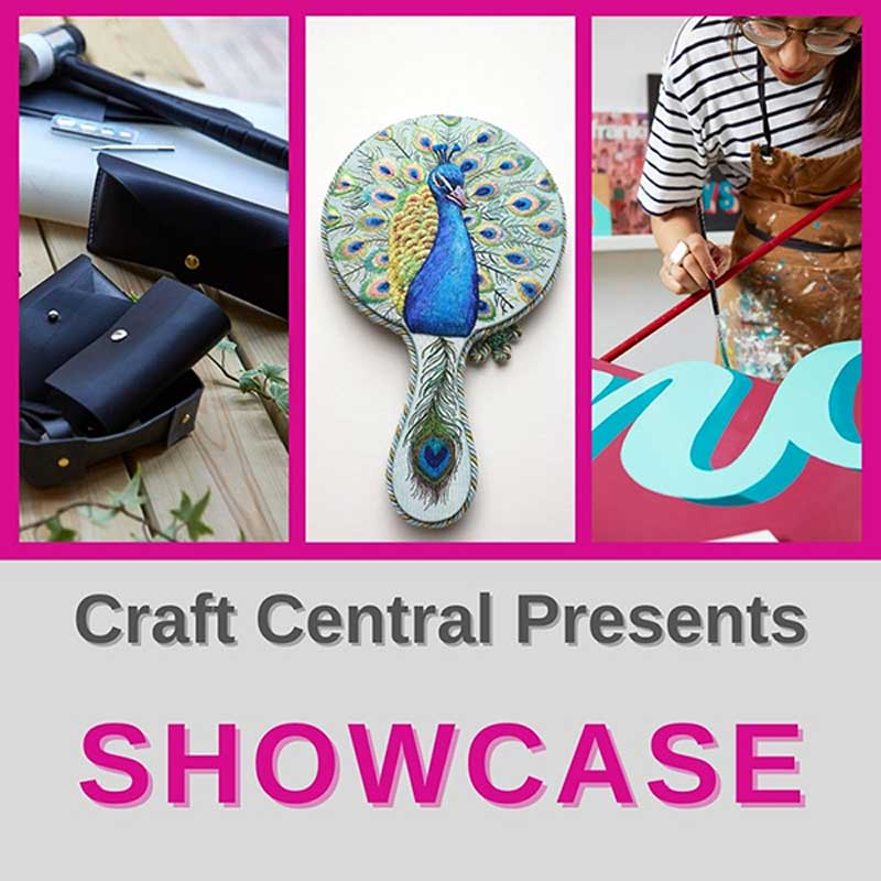 Craft Central is pleased to present its first online Showcase