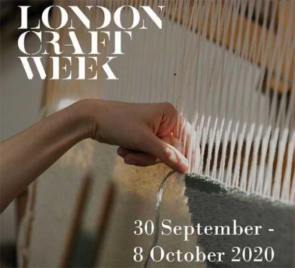 Booking for London Craft Week 30 September - 8th October 2020 LIVE