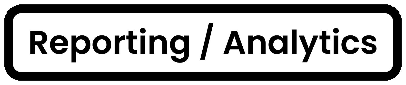 Development process label: Reporting/Analytics
