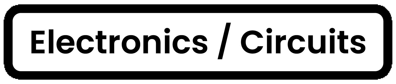 Development process label: Electronic/Circuits