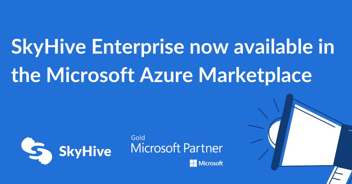 SkyHive Enterprise available on Azure