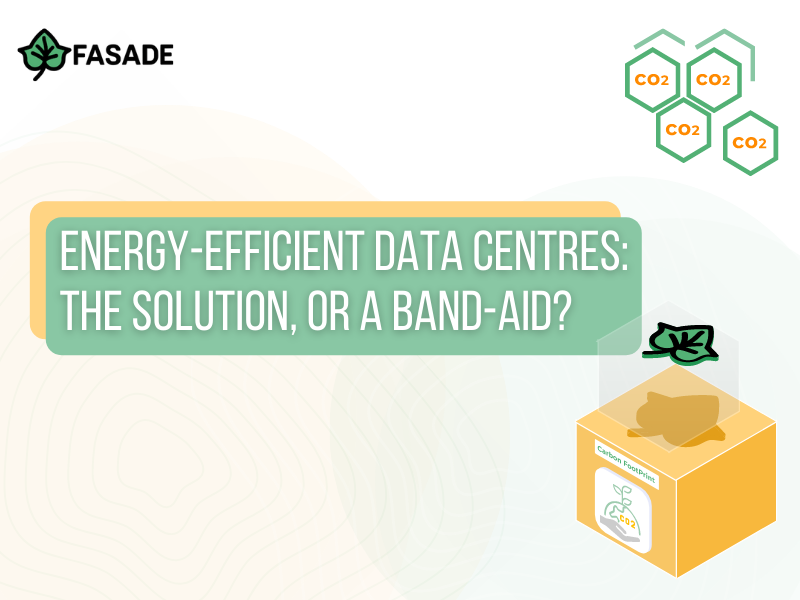 Energy Efficient Data Centers: The Solution, or a Band-Aid?