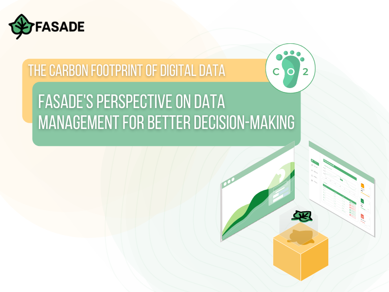 The Carbon Footprint of our Digital Data— Fasade's perspective on data management for better decision-making