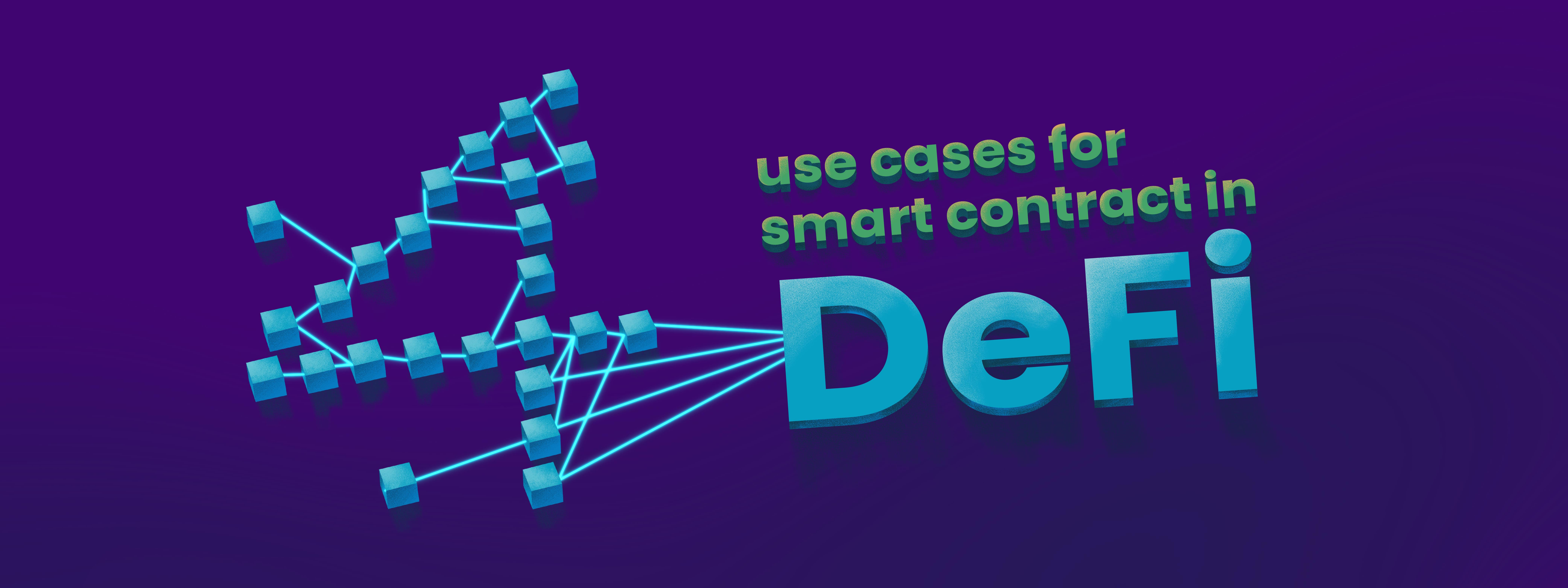 4 Use Cases for Smart Contracts in Decentralized Finance