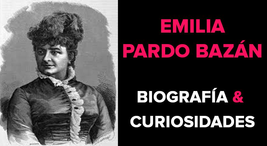Emilia Pardo Bazán (1851-1921) – Biografía & Curiosidades