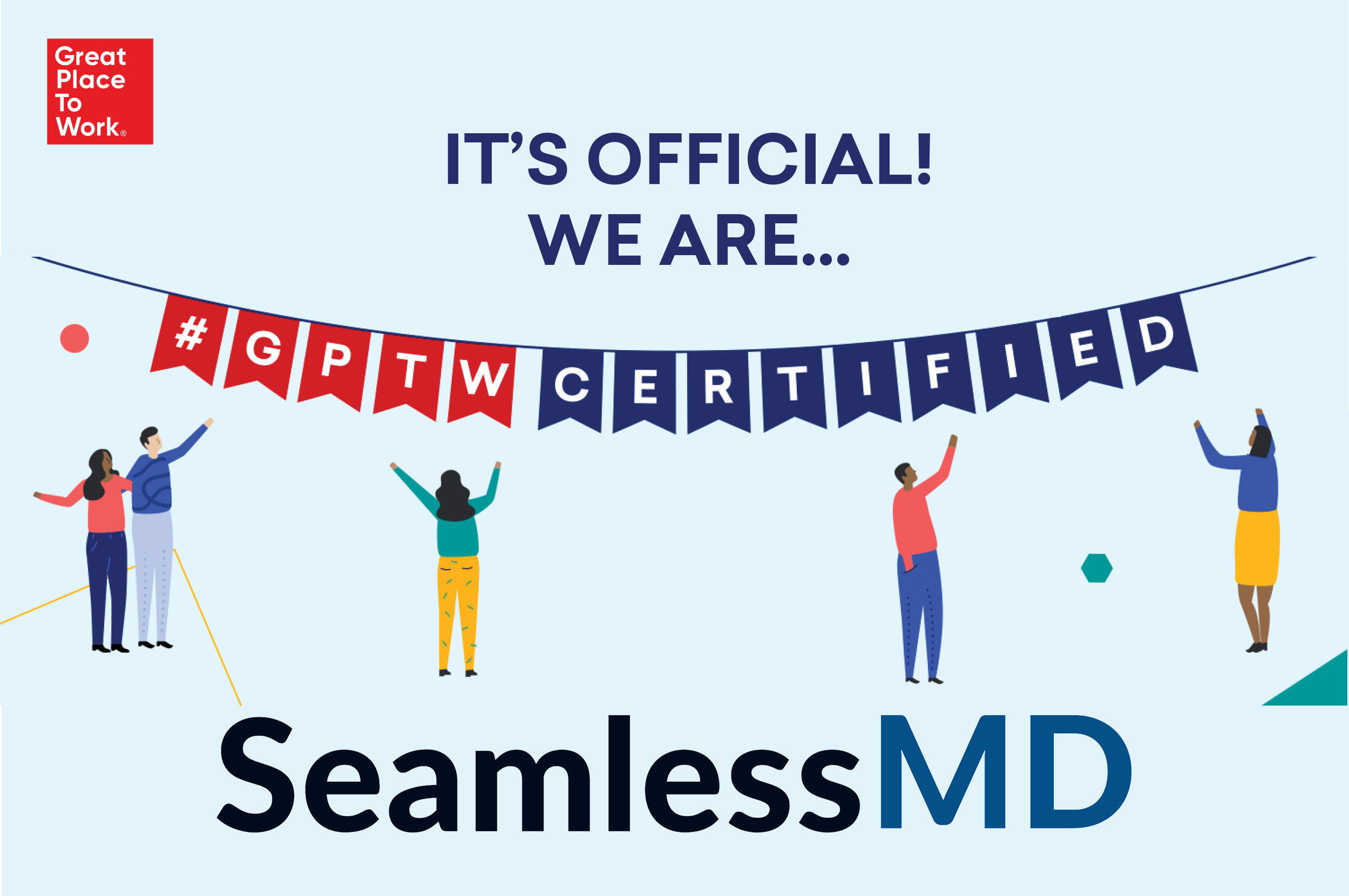 It's Official: SeamlessMD is a Great Place to Work®