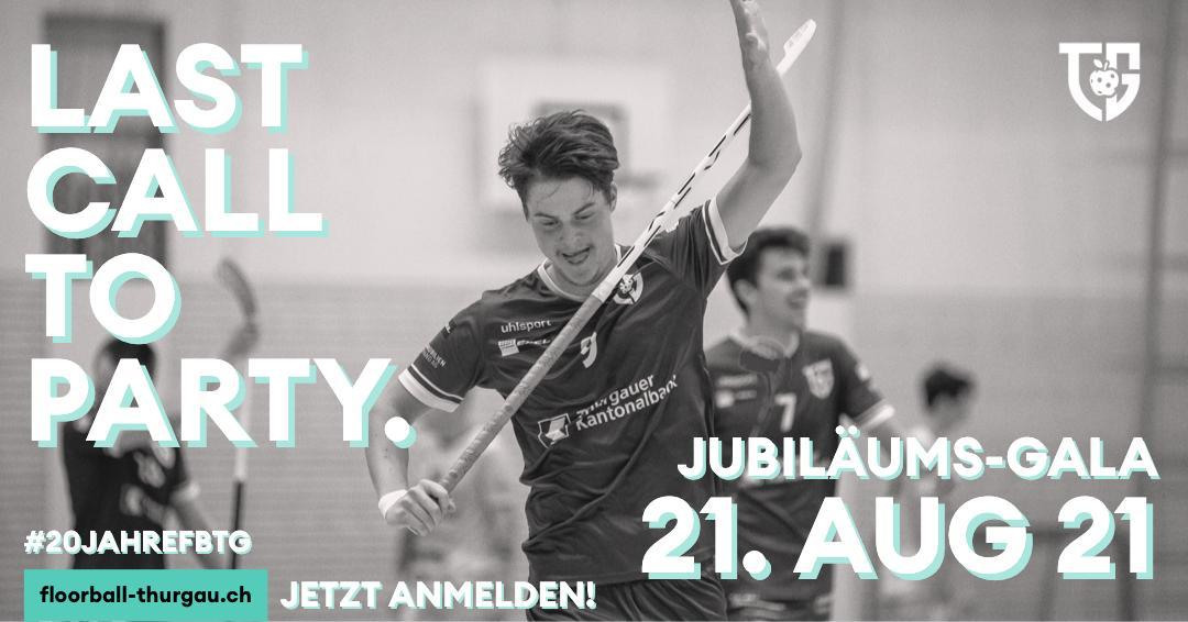 last call – Jubiläumsgala von Floorball Thurgau vom 21. August 2021