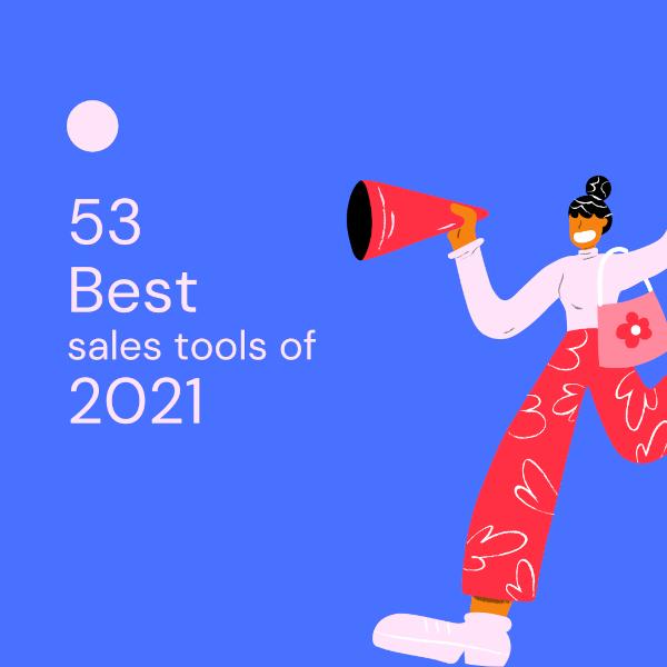 53 Best Remote Sales Tools of 2021
