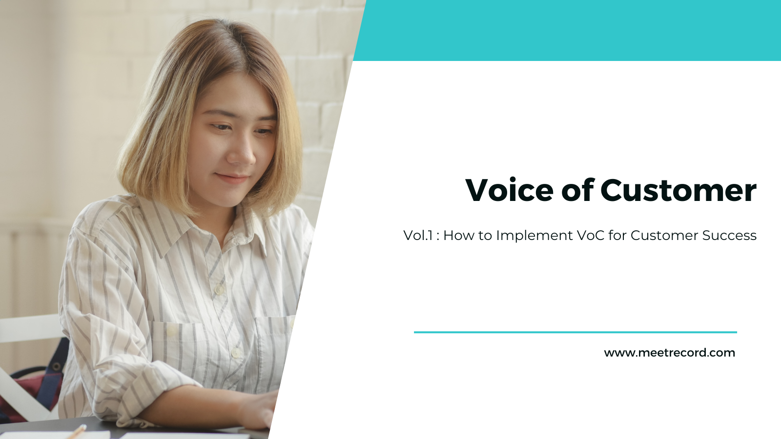 Voice of Customer: Implement VoC with meeting intelligence