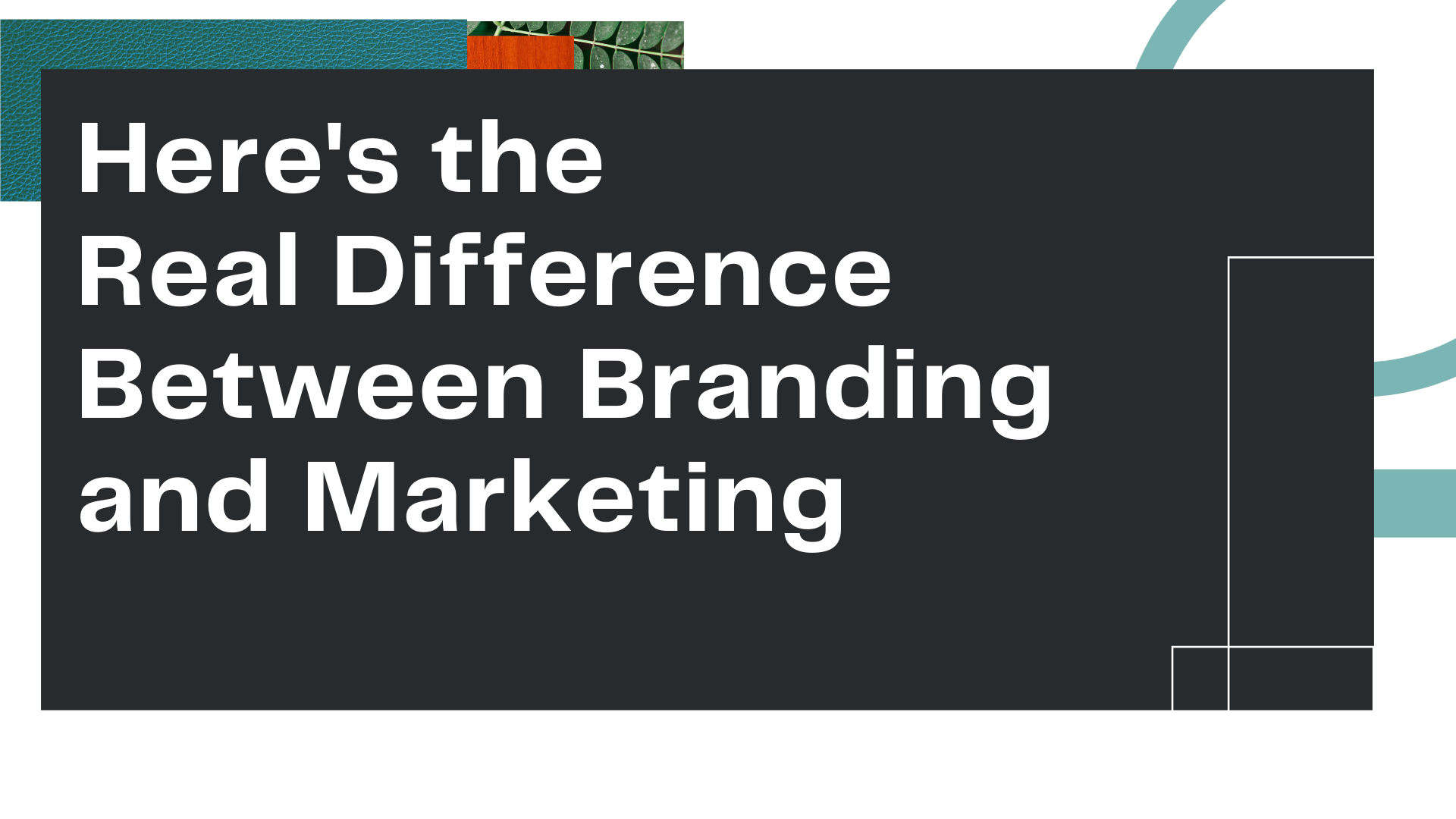 """Title card for Owl Street Studio's blog article, """"Here's the Real Difference Between Branding and Marketing"""""""