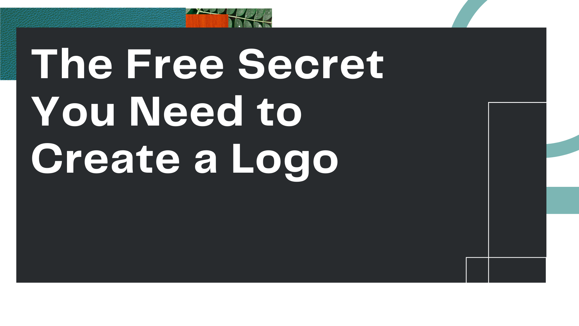 """Title Card for Owl Street Studio's blog article, """"The Free Secret You Need to Create a Logo"""""""