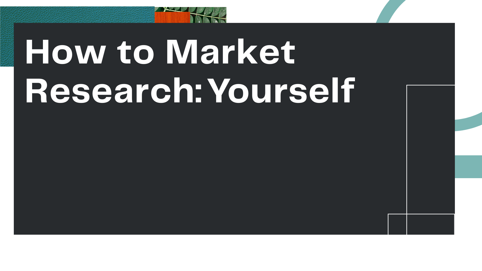 """Title Card for Owl Street Studio's episode of Marketing, Empathy, & You, """"How to Market Research: Yourself"""""""
