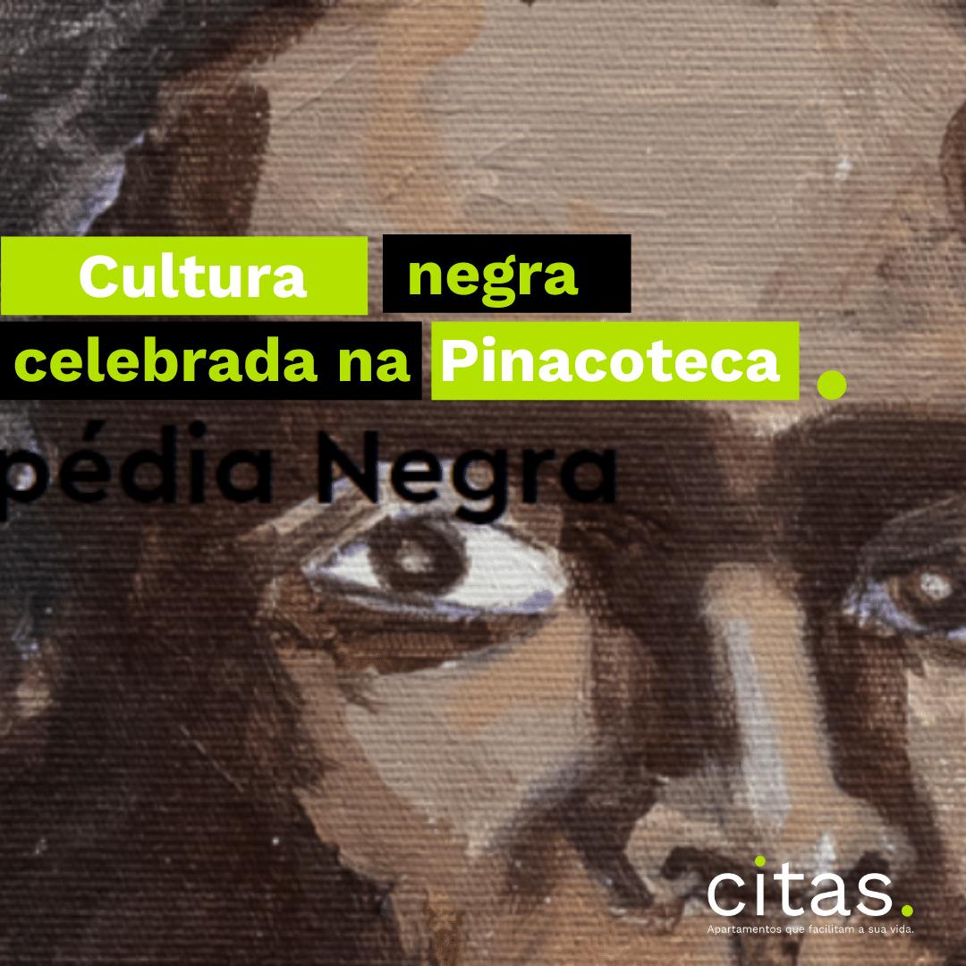 Cultura Negra é celebrada em exposição na Pinacoteca