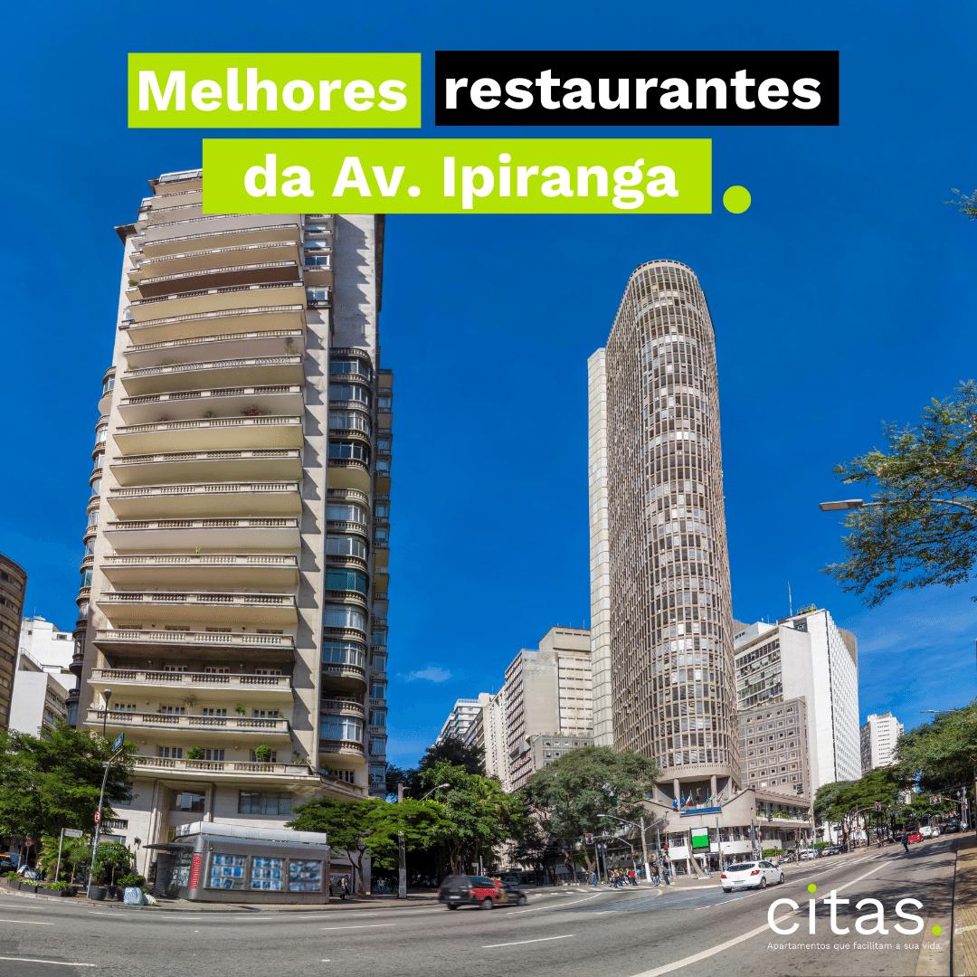Melhores restaurantes de São Paulo: Os 5+ da Av. Ipiranga