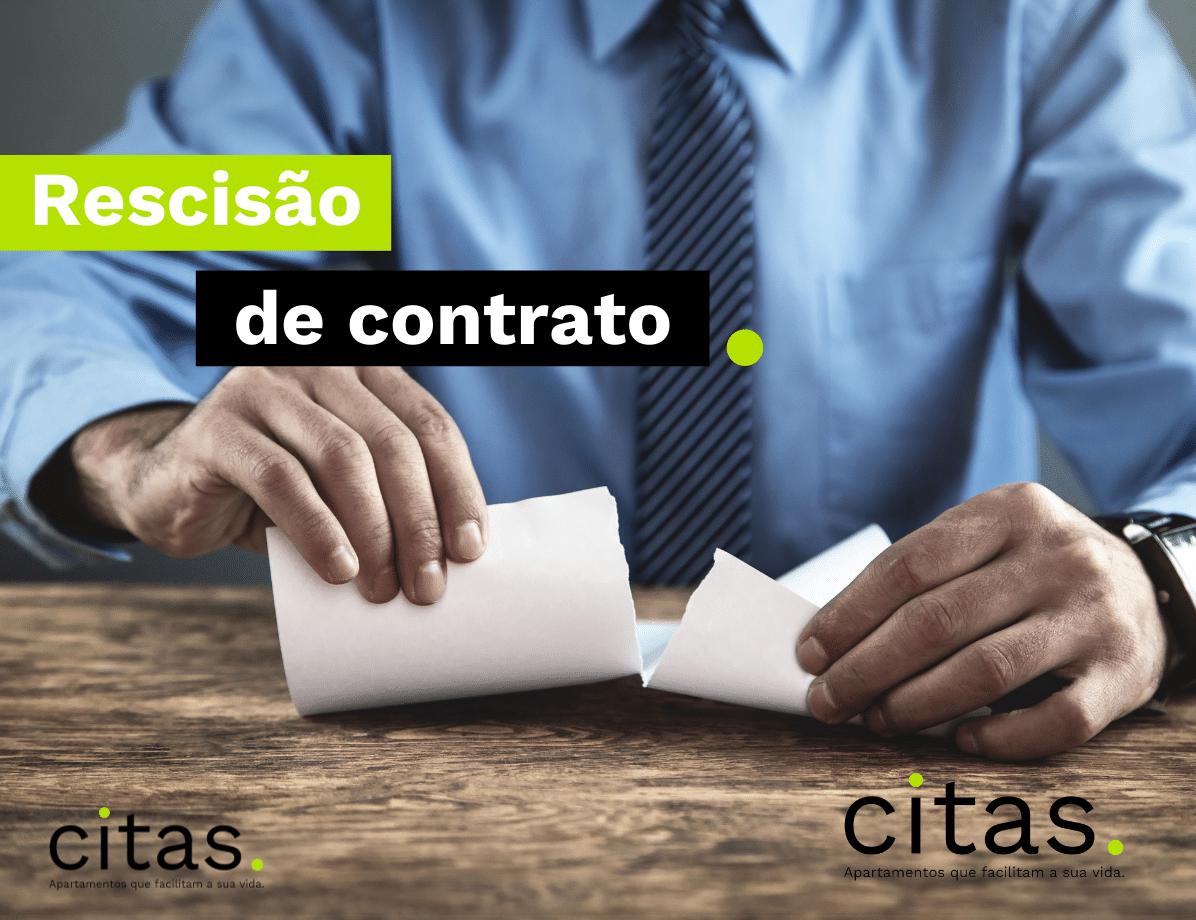 Rescisão do contrato de aluguel: saiba como fazer!