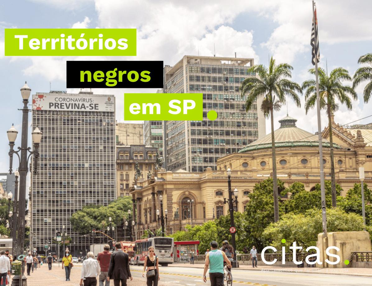 História do centro de SP: conheça 03 territórios negros em São Paulo