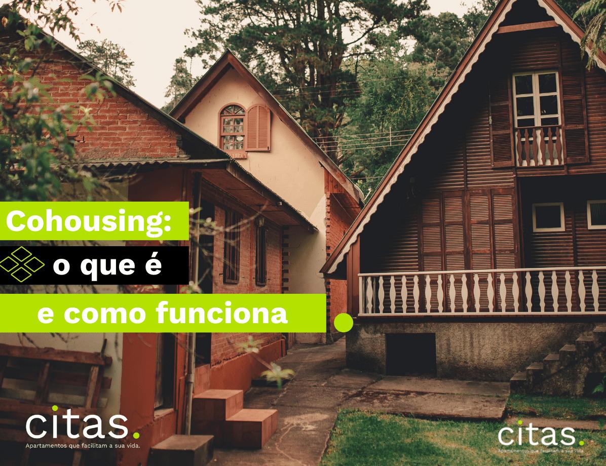 Cohousing: o que é e como funciona?