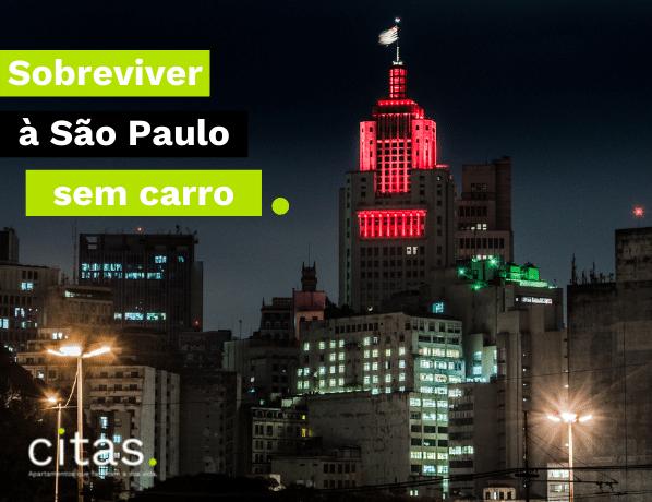 Como sobreviver em São Paulo sem carro