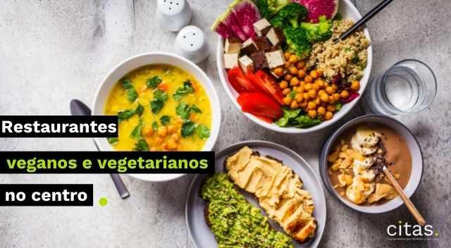 Restaurantes veganos e vegetarianos: nossos 3preferidos no centro