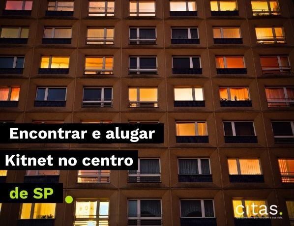 Kitnet no centro de São Paulo: dicas de como encontrar e alugar