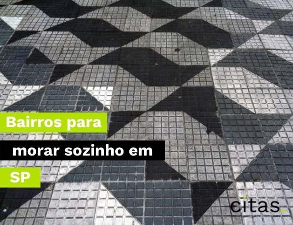 Bairros para morar sozinho em São Paulo: quais os melhores?