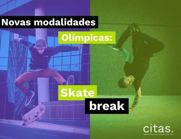 Dois novos esportes olímpicos bem representados no centro: Skate e Break
