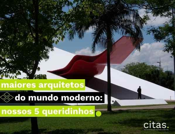 Maiores arquitetos do mundo moderno: nossos 5 queridinhos