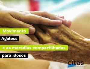 Movimento Ageless e a moradia compartilhada para idosos