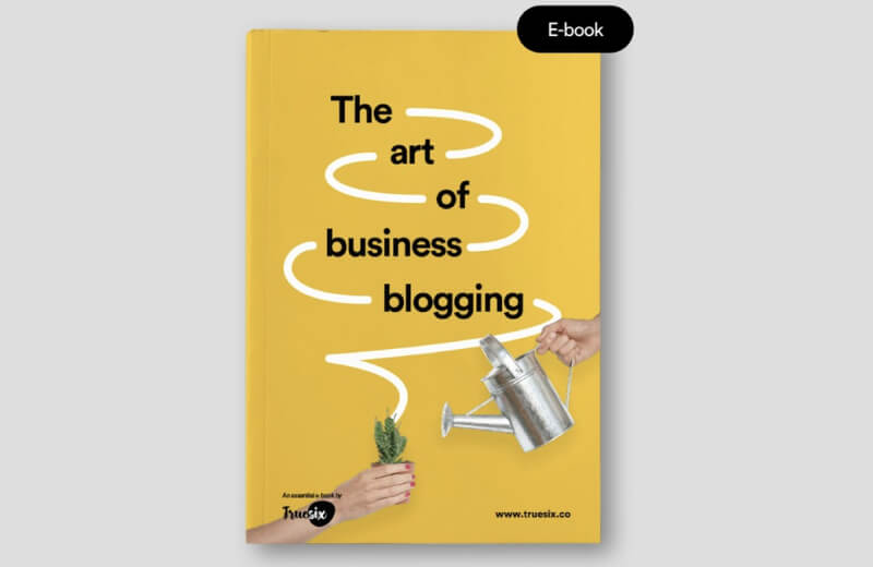 The art of business blogging e-book