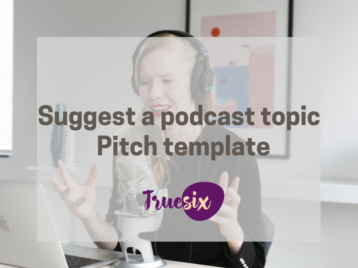 suggest podcast topic pitch