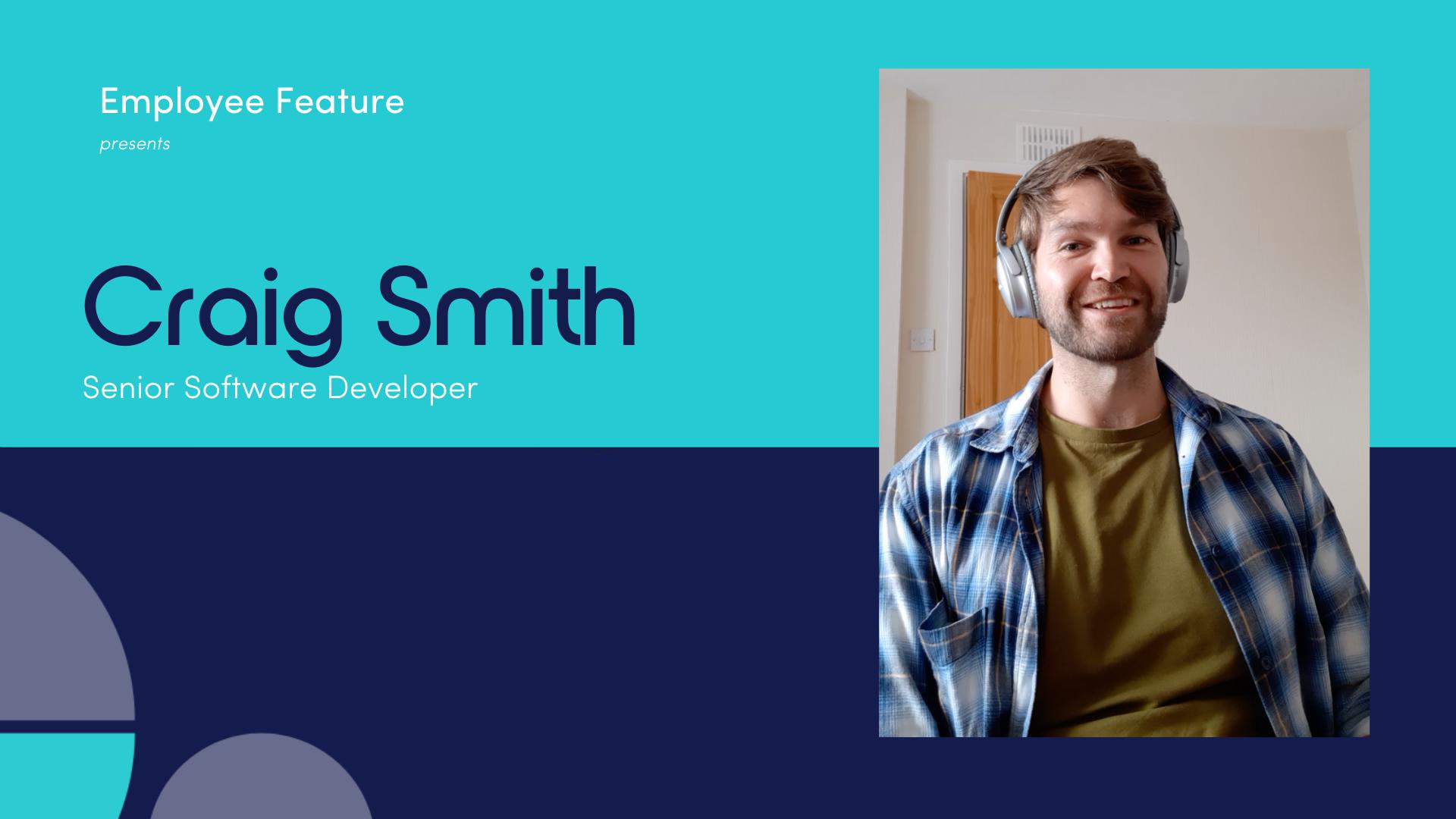Employee spotlight: Craig Smith