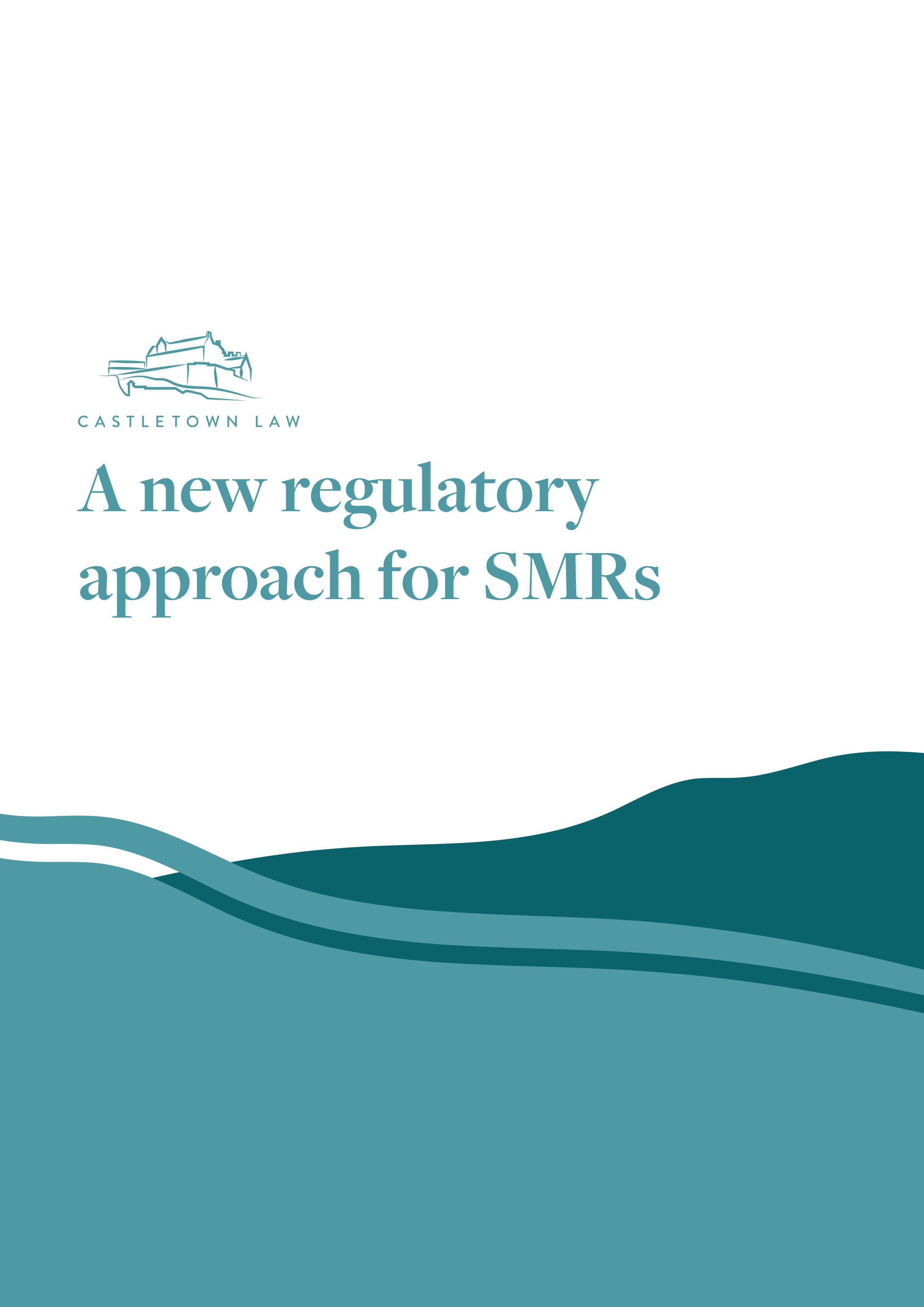 A new regulatory approach for SMRs