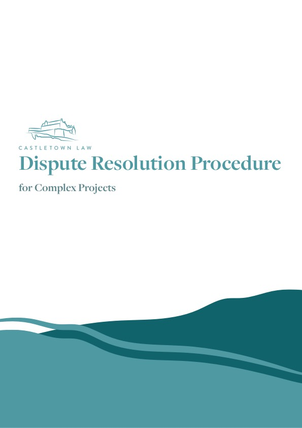 Dispute Resolution Procedure for Complex Projects