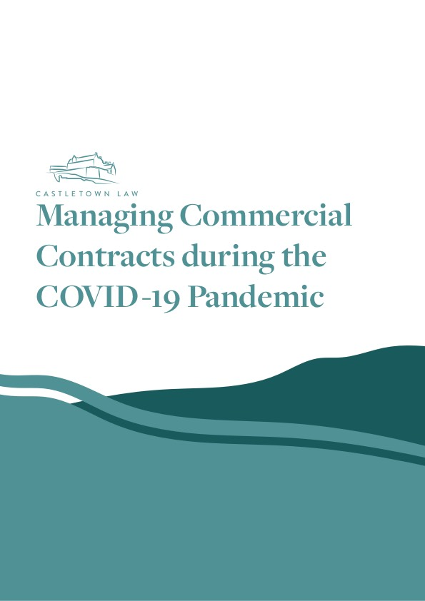 Managing Commercial Contracts during the COVID-19 Pandemic