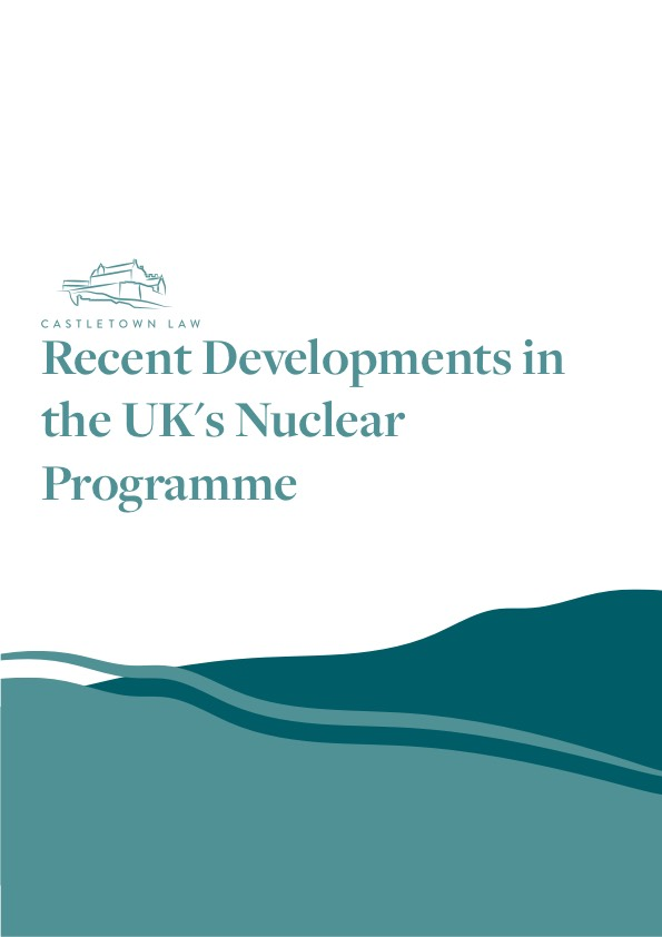 Recent Developments in the UK's Nuclear Programme