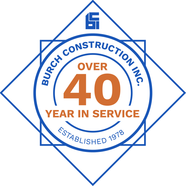 Burch Construction celebrating 40 years in Service!