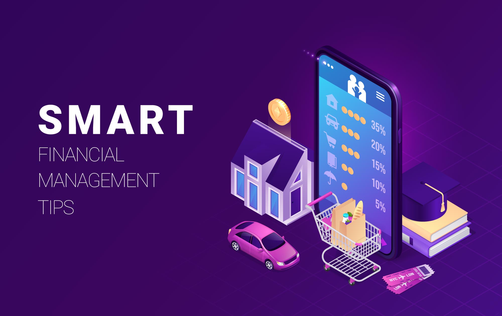 Scale up your Monetary affairs with these Smart Financial Management Tips