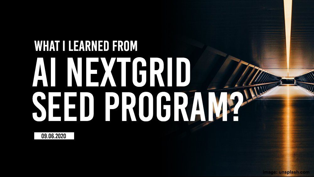 AI accelerator program by Nextgrid, what I learned?