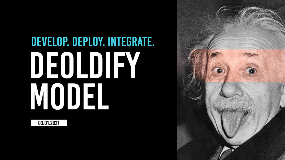 How to deploy DeOldify in minutes?