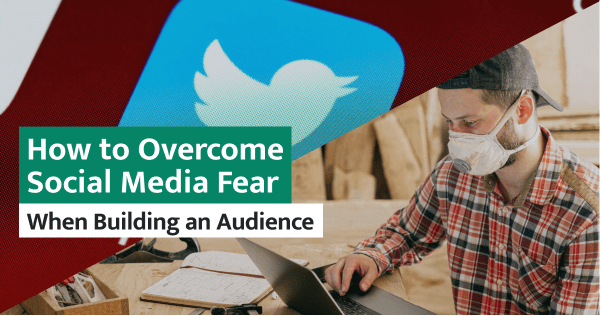 This is how you overcome the fear and struggle of putting yourself out on social media to build an audience.