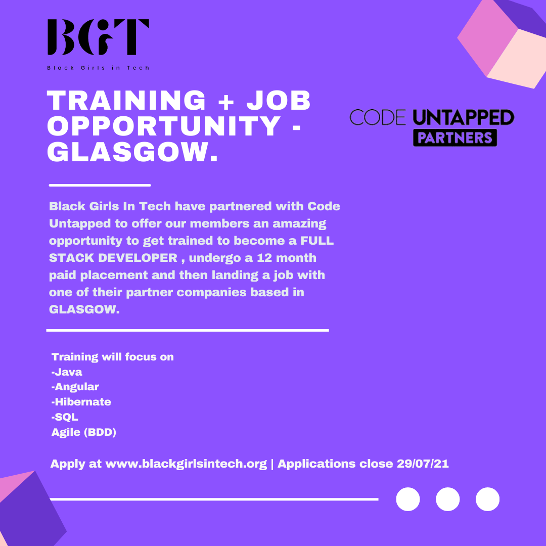 Black Girls X Code Untapped Training & Job Opportunities - GLASGOW