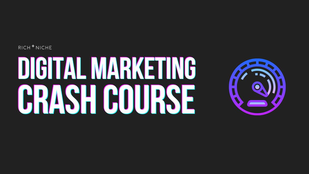 Free Digital Marketing Classes: Digital Marketing Crash Couse